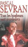 Tous Les Bonheurs Sont Provisoires als Taschenbuch