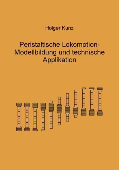 Peristaltische Lokomotion als Buch