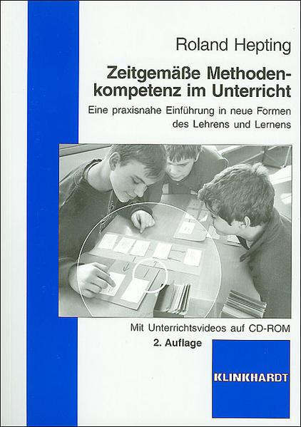 Zeitgemäße Methodenkompetenz im Unterricht als Buch