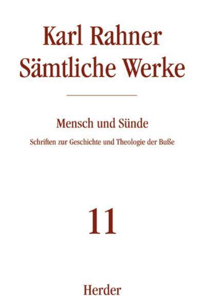 Sämtliche Werke 11. Mensch und Sünde als Buch