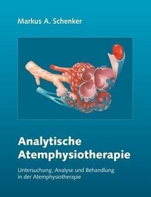 Analytische Atemphysiotherapie als Buch