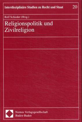 Religionspolitik und Zivilreligion als Buch