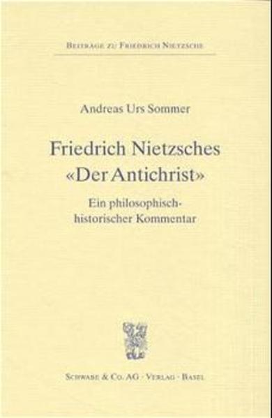 Friedrich Nietzsches 'Der Antichrist' als Buch
