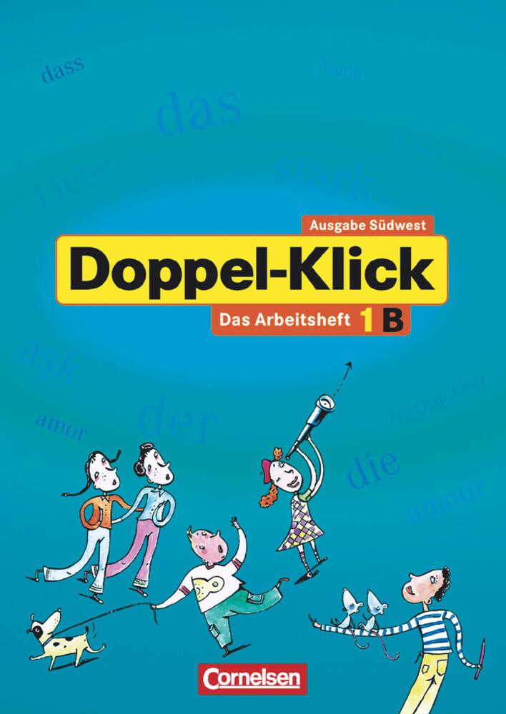 Doppel-Klick - Südwest. 5. Schuljahr. Arbeitsheft B mit Lösungen als Buch