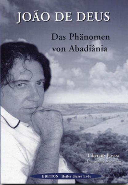 Joao de Deus - Das Phänomen von Abadiana als Buch
