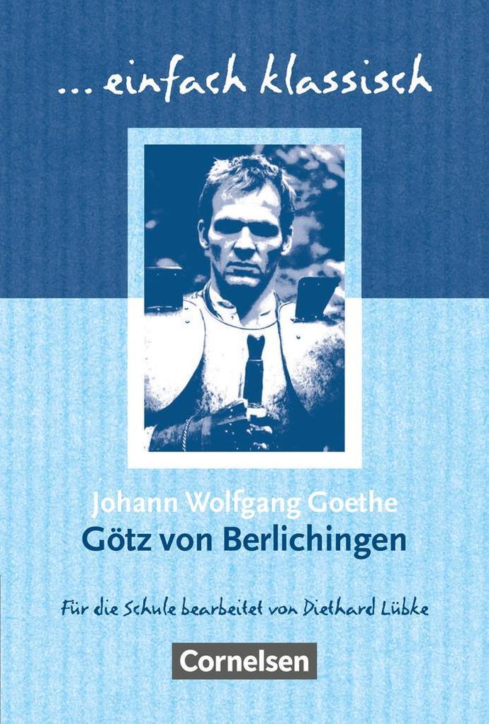 Götz von Berlichingen. Schülerheft als Buch