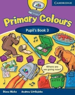 Primary Colours Pupil's Book 3 als Taschenbuch