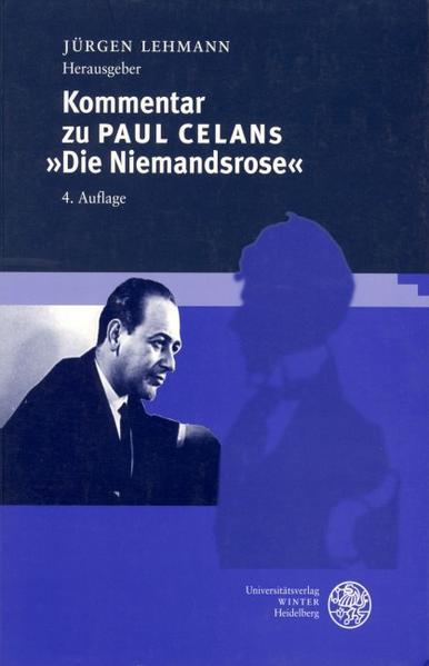 """Kommentar zu Paul Celans """"Die Niemandsrose"""" als Buch"""