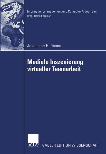 Mediale Inszenierung virtueller Teamarbeit als Buch