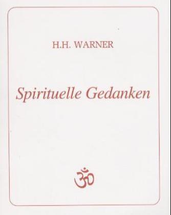 Spirituelle Gedanken als Buch