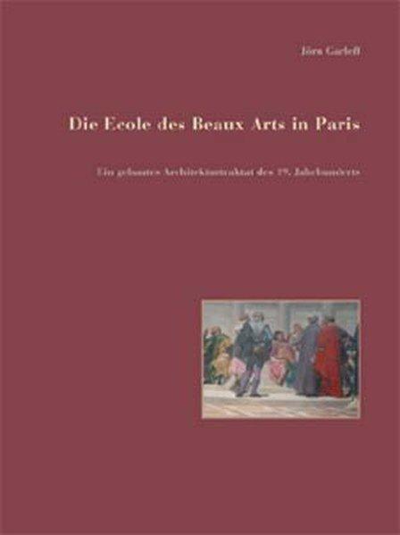 Die Ecole des Beaux Arts in Paris als Buch