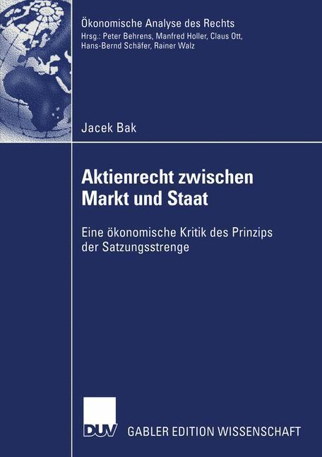 Aktienrecht zwischen Markt und Staat als Buch