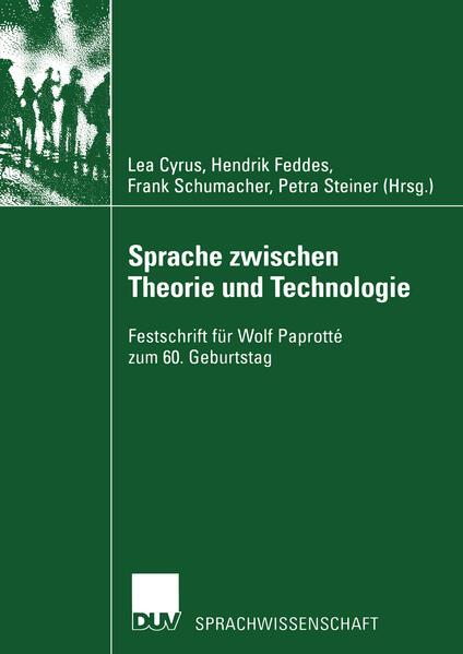 Sprache zwischen Theorie und Technologie / Language between Theory and Technology als Buch