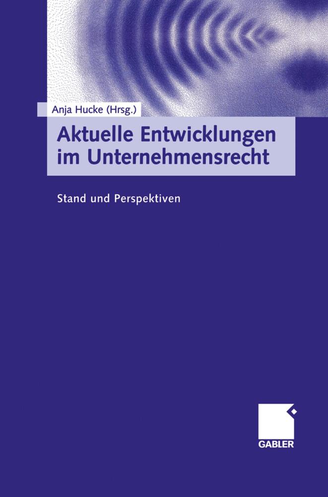 Aktuelle Entwicklungen im Unternehmensrecht als Buch