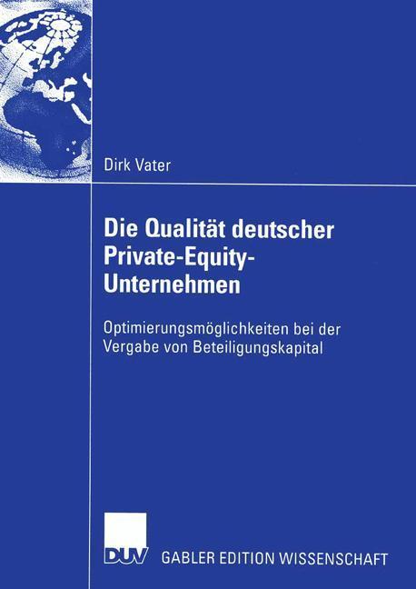 Die Qualität deutscher Private-Equity-Unternehmen als Buch