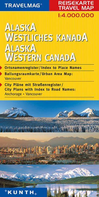 KUNTH Reisekarte Alaska - Westliches Kanada 1 : 4 000 000 als Buch