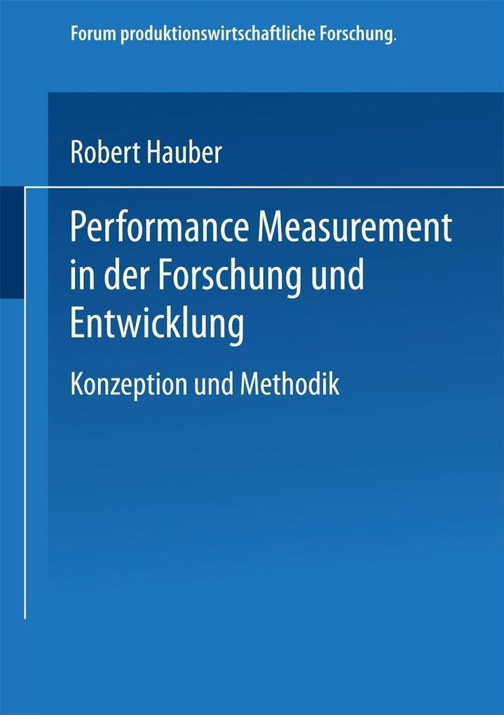 Performance Measurement in der Forschung und Entwicklung als Buch