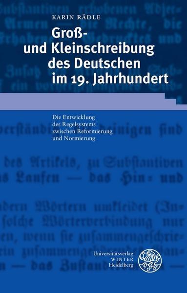 Groß- und Kleinschreibung des Deutschen im 19. Jahrhundert als Buch