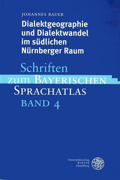 Dialektgeographie und Dialektwandel im südlichen Nürnberger Raum als Buch