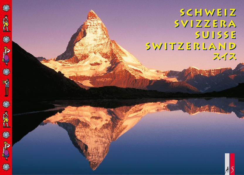Schweiz / Svizzera / Suisse / Switzerland als Buch