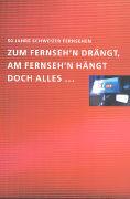 50 Jahre Schweizer Fernsehen als Buch