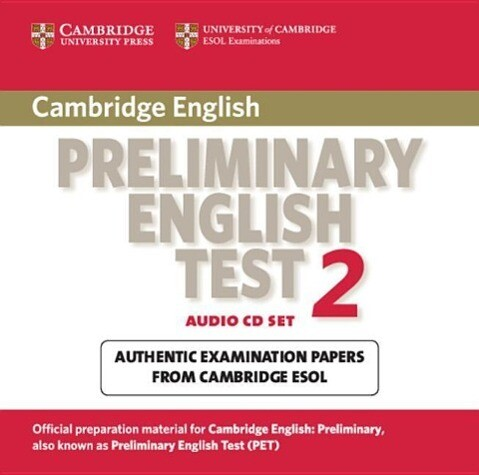 Cambridge Preliminary English Test 2 Audio CD Set (2 CDs): Examination Papers from the University of Cambridge ESOL Examinations als Hörbuch