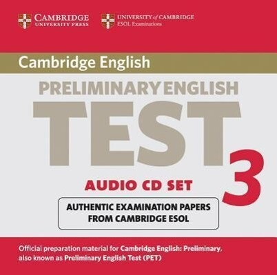 Cambridge Preliminary English Test 3 Audio CD Set (2 CDs): Examination Papers from the University of Cambridge ESOL Examinations als Hörbuch