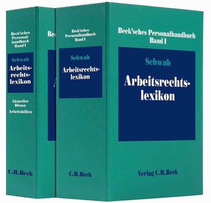 Beck'sches Personalhandbuch 1. Arbeitsrechtslexikon (mit Fortsetzungsnotierung). Inkl. 90. Ergänzungslieferung als Buch