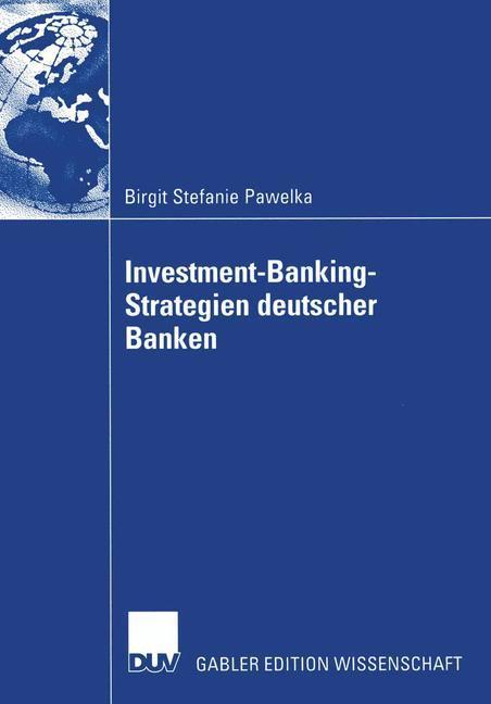 Investment-Banking-Strategien deutscher Banken als Buch