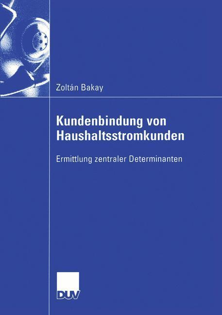 Kundenbindung von Haushaltsstromkunden als Buch