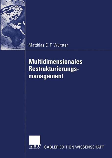 Multidimensionales Restrukturierungsmanagement als Buch