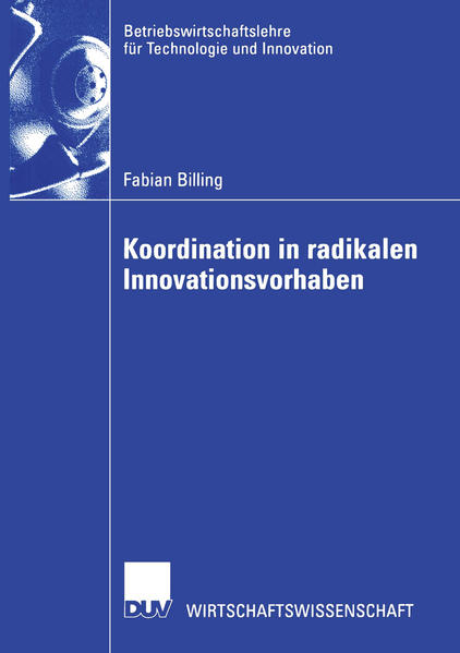 Koordination in radikalen Innovationsvorhaben als Buch