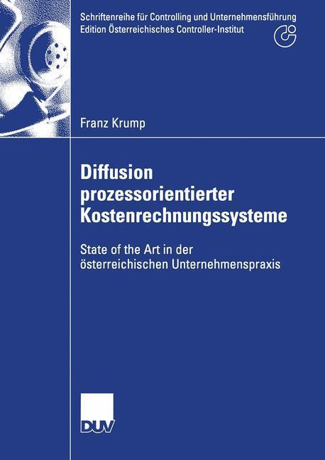 Diffusion prozessorientierter Kostenrechnungssysteme als Buch