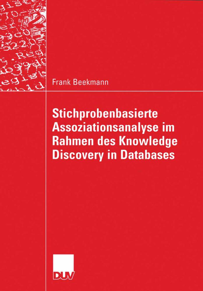 Stichprobenbasierte Assoziationsanalyse im Rahmen des Knowledge Discovery in Databases als Buch