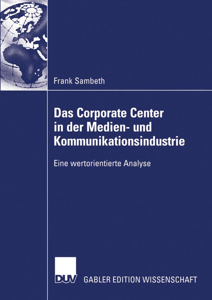 Das Corporate Center in der Medien- und Kommunikationsindustrie als Buch