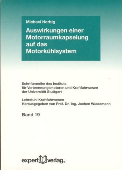 Auswirkungen einer Motorraumkapselung auf das Motorkühlsystem als Buch