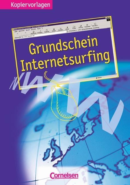 Informationstechnische Grundbildung: Grundschein Internetsurfing als Buch
