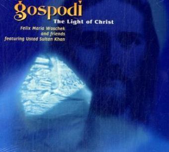 Gospodi-The Light of Christ als CD