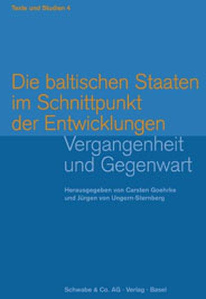 Die baltischen Staaten im Schnittpunkt der Entwicklungen als Buch