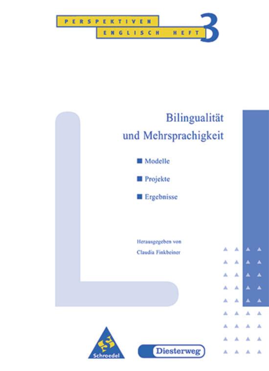 Bilingualität und Mehrsprachigkeit Heft 3 als Buch