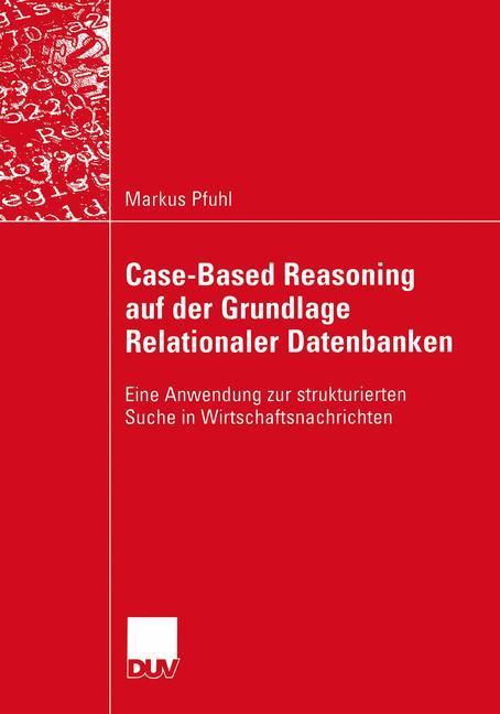 Case-Based Reasoning auf der Grundlage Relationaler Datenbanken als Buch