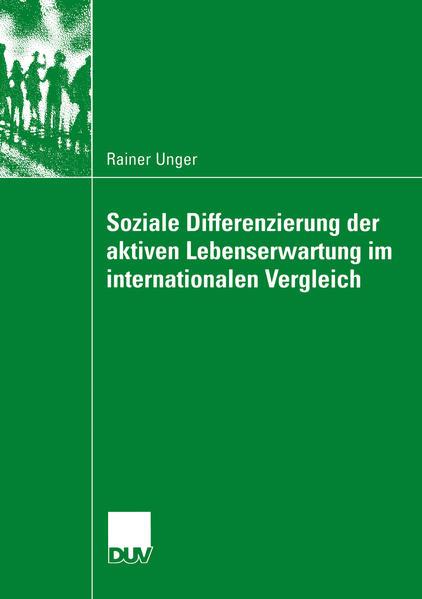 Soziale Differenzierung der aktiven Lebenserwartung im internationalen Vergleich als Buch