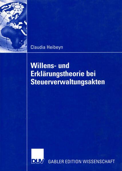 Willens- und Erklärungstheorie bei Steuerverwaltungsakten als Buch