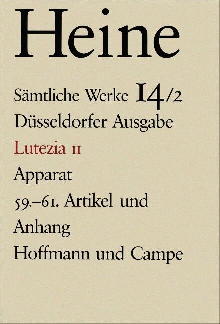 Lutezia II. Apparat. 59. - 61. Artikel und Anhang als Buch