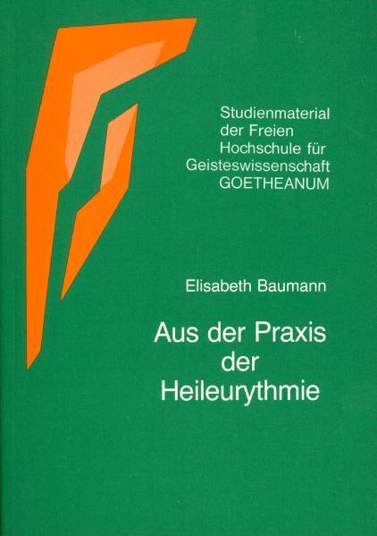 Aus der Praxis der Heileurythmie als Buch