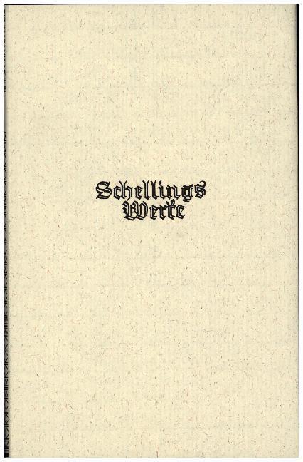 Schelling Werke 2. Hauptband: Schriften zur Naturphilosophie (1799-1801) als Buch