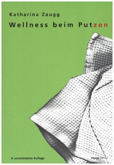 Wellness beim Putzen als Buch