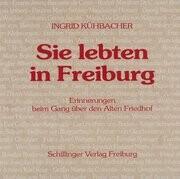 Sie lebten in Freiburg