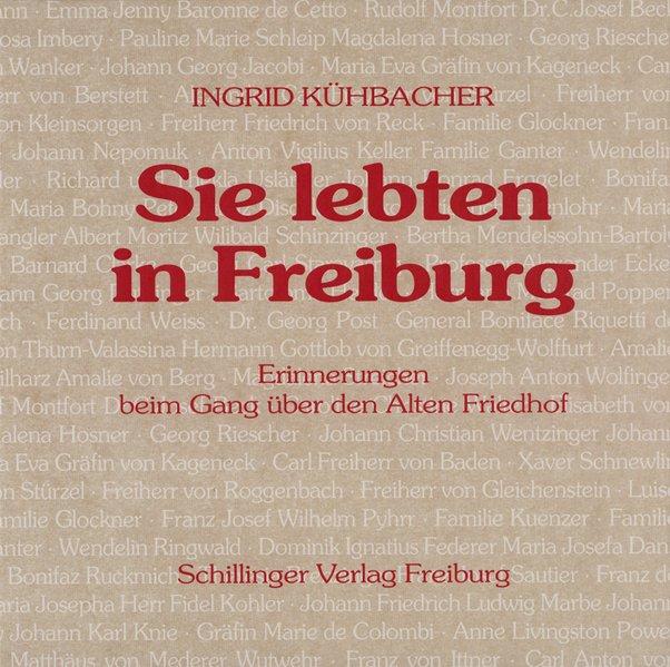 Sie lebten in Freiburg als Buch