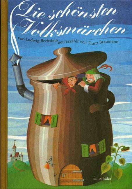 Die schönsten Volksmärchen von Ludwig Bechstein als Buch